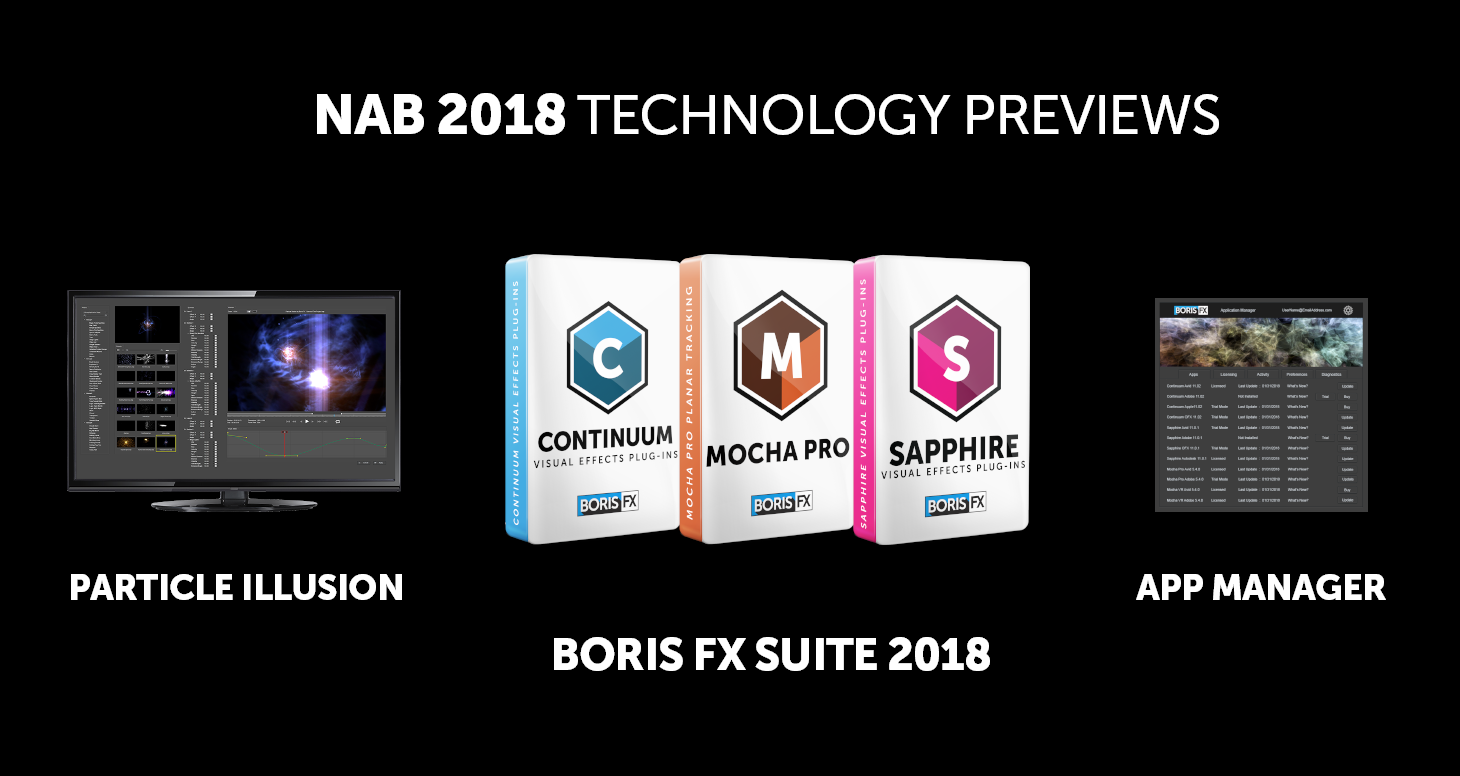 Boris FX: 2018 NAB Technology Previews