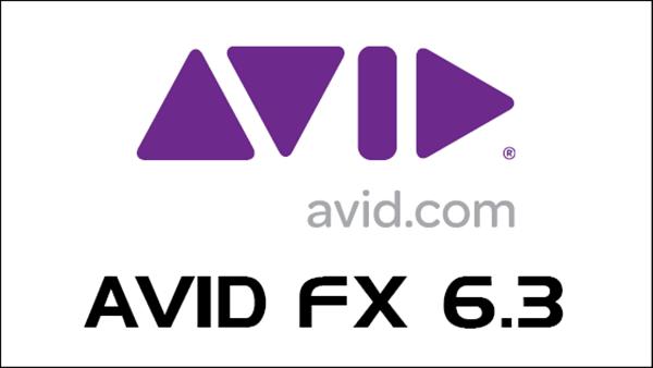 Avid FX 6.3 New Release
