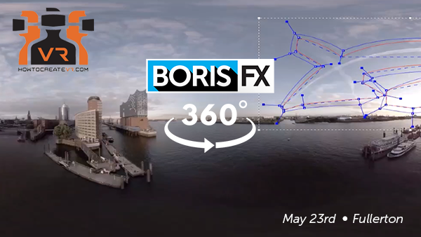 Boris FX: 360 event, How to Create VR