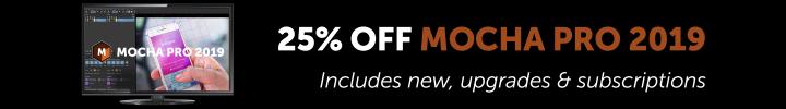 Boris FX - 25% off Mocha Pro 2019 - Black Friday 2018