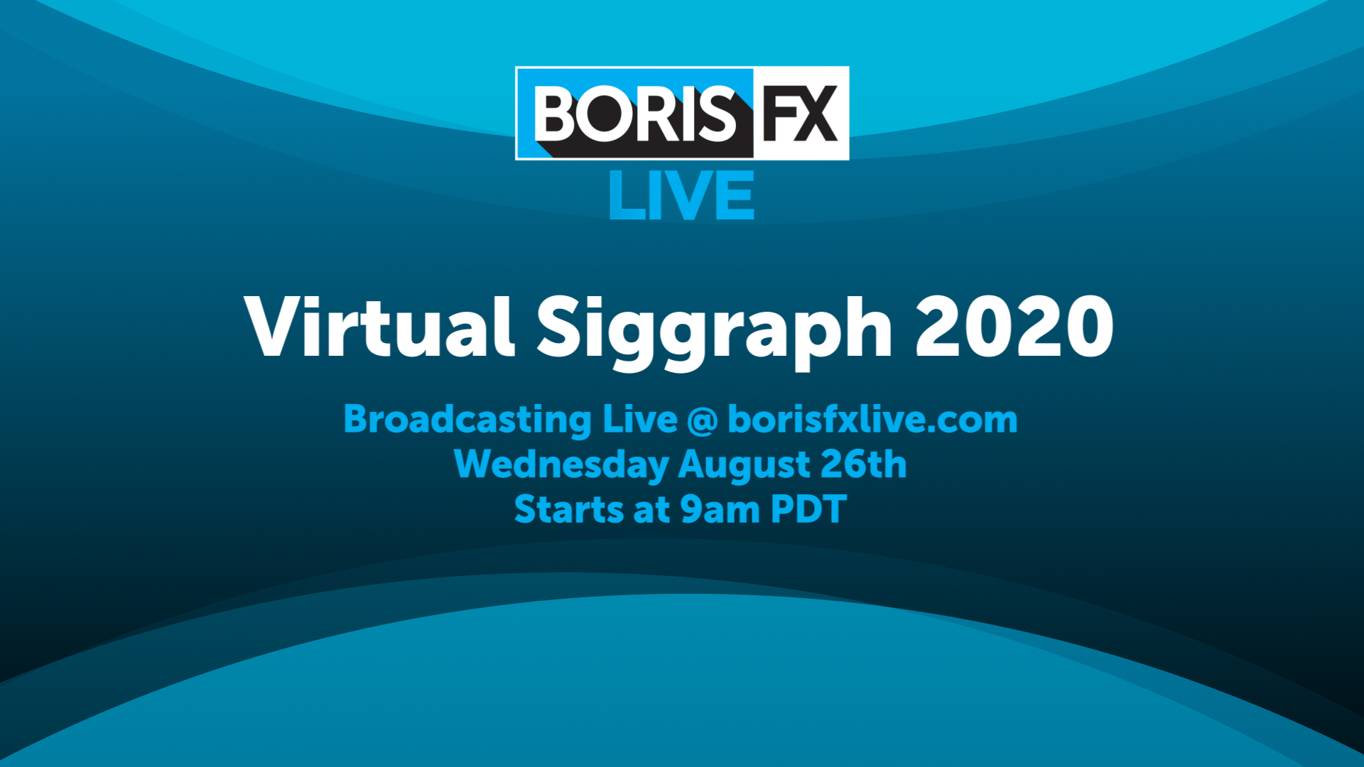 banner image for Boris FX Live at Virtual SIGGRAPH 2020