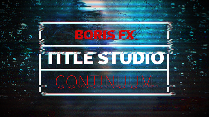 Continuum 2019 - Example of new effects added to Title Studio