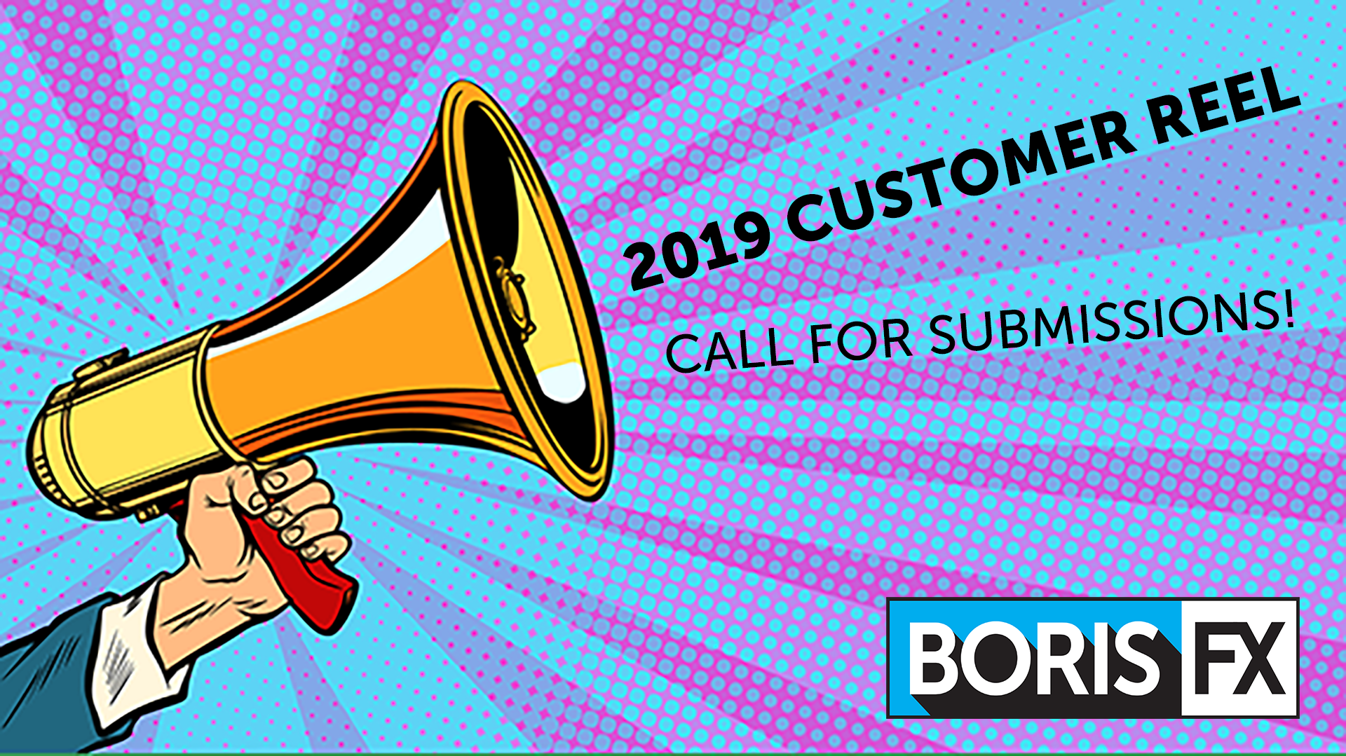 Call for submitting clips for 2019 Boris FX customer reel