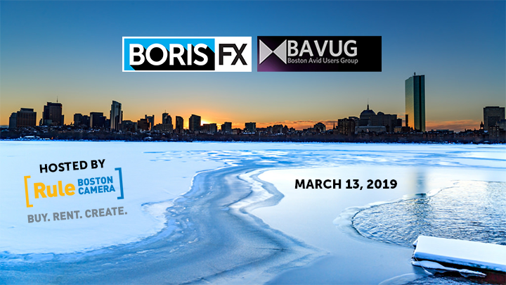 Boris FX and Boston Avid User Group meeting